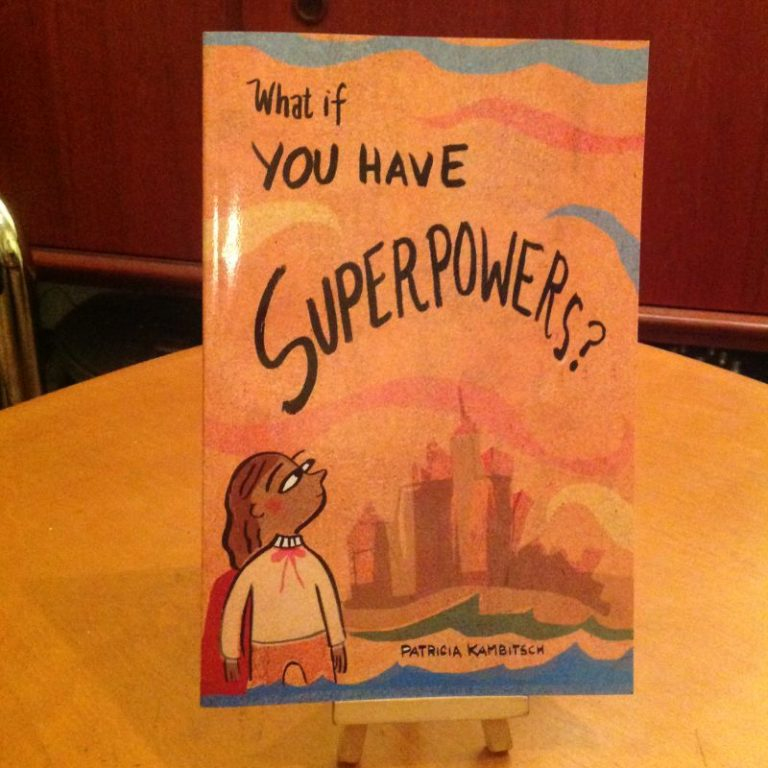 What If You Have Superpowers? Comics. 2018.